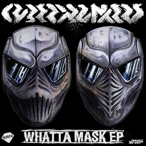 Cyberpunkers – Whatta Mask EP