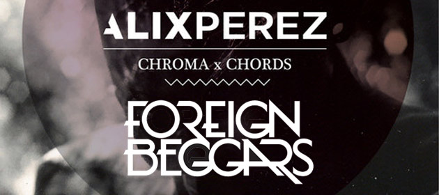 Alix-Perez-Foreign-Beggars