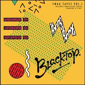 Blacktop – Swag Tapes Vol.I (free download)