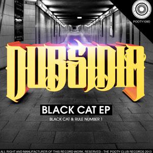 Dubsidia – Black Cat EP