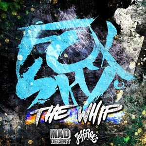Foxsky – The Whip + Remixes (free download)