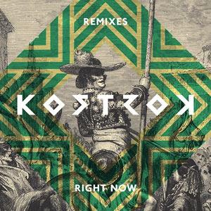 Kostrok – Right Now Remixes EP