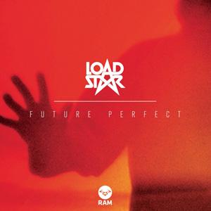 Loadstar – Future Perfect
