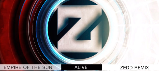Zedd-Empire-Of-The-Sun-Remix