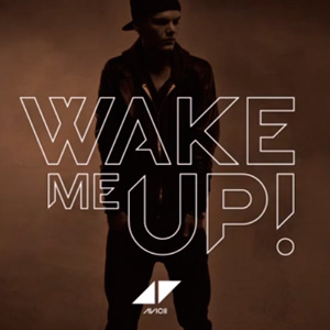 Wake Me Up! (Avicii By Avicii) (DOWNLOAD LINK) - Avicii