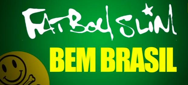 "Fatboy Slim presenta ""Bem Brasil"", soundtrack para el Mundial de Fútbol"
