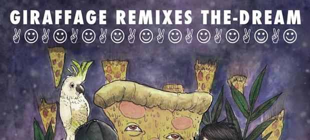 "Giraffage Remixes ""Love Hate"" The-Dream"