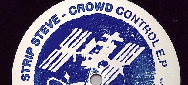 Strip Steve – Crowd Control EP