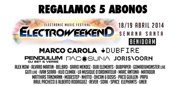 Regalamos 5 Abonos Electro Weekend 2014