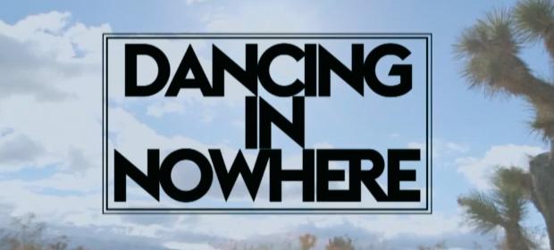 Make The Girl Dance – Dancing In Nowhere