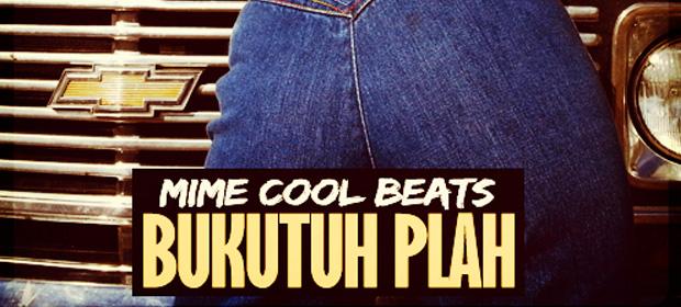 """Estrenamos el nuevo track de Mime """"Bukutuh Plah"""""""