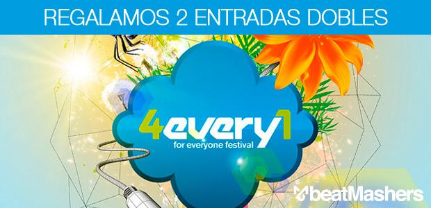 Regalamos 2 Entradas Dobles para 4Every1 Festival