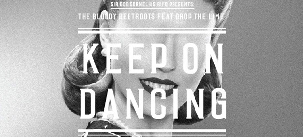 The Bloody Beetroots – Keep On Dancing Remix EP