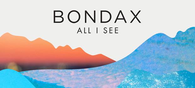 Bondax estrena vídeo de All I See