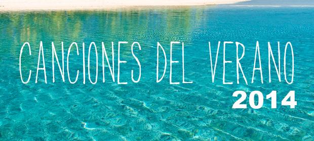 Top 10: Canciones del Verano 2014
