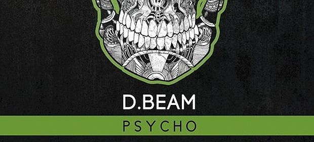 D.Beam – Psycho