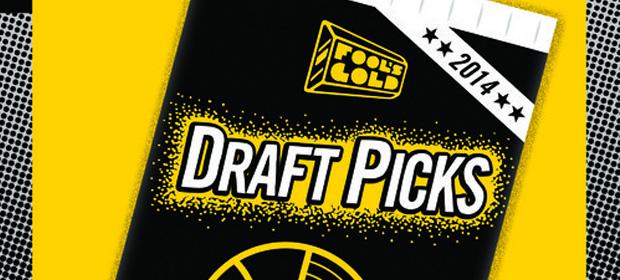 Fool's Gold Draft Picks '14