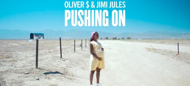 Oliver $ & Jimi Jules – Pushing On