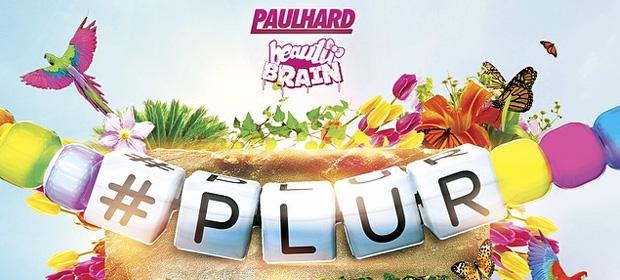 PaulHard & Beauty Brain – Plur