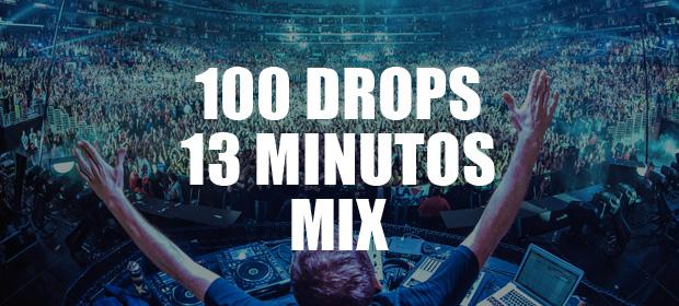 100 Drops en 13 minutos