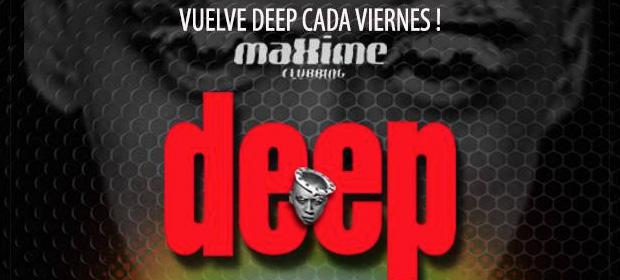 La sesión Deep vuelve a Madrid