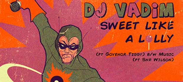Dj Vadim – Sweet Like A Lolly EP