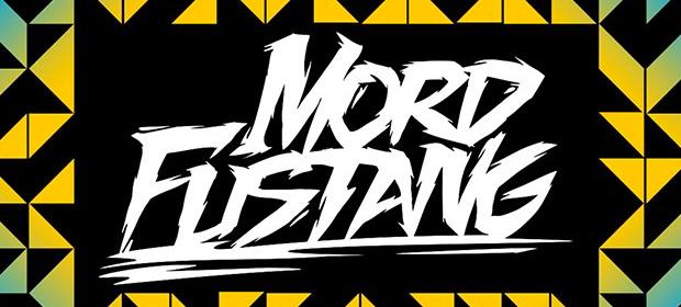 Mord Fustang – Drivel