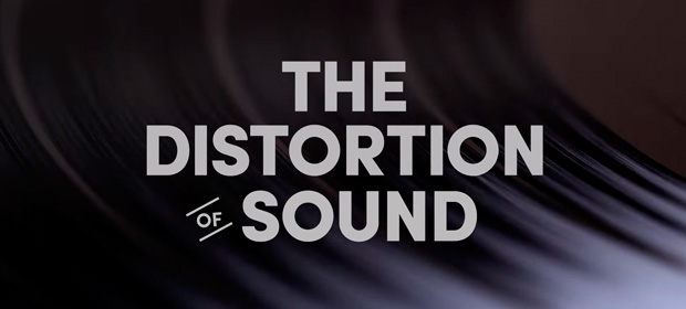 Documental: The Distortion Of Sound