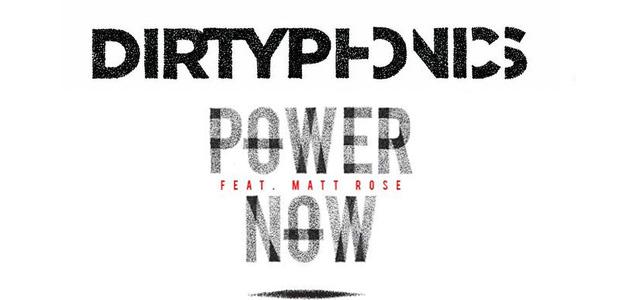 Descarga gratis: Dirtyphonics – Power Now