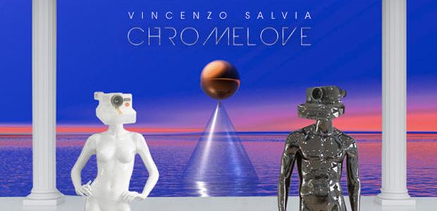 "El ""Kavinsky"" italiano Vincenzo Salvia lanza Chromelove EP"