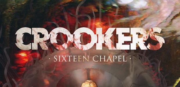 "Nuevo álbum de Crookers ""Sixteen Chapel"""