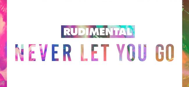 """Nueva canción de Rudimental """"Never Let You Go"""""""
