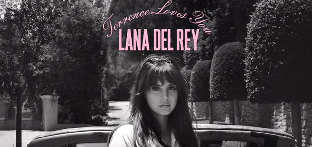 lana-del-rey-terrence-loves-you