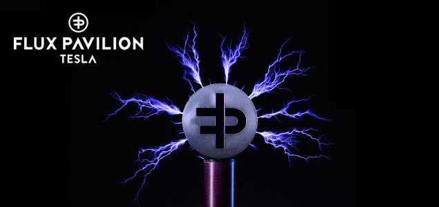 Review: Flux Pavilion – Tesla