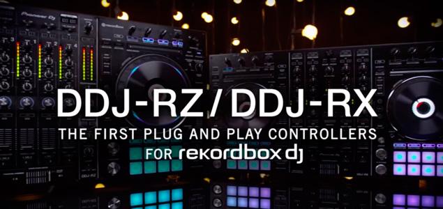 Pioneer presenta sus nuevos controladores DDJ-RZ y DDJ-RX