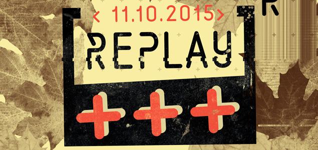 Replay anuncia su cartel para octubre 2015