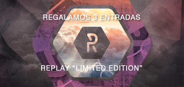 Regalamos 3 entradas para Replay de noviembre 2015