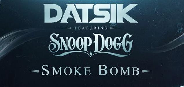 Datsik & Snoop Dogg – Smoke Bomb