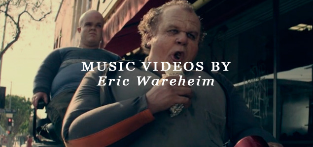 Music Videos by Eric Wareheim