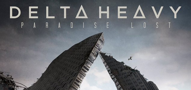 """Nuevo disco de Delta Heavy """"Paradise Lost"""""""