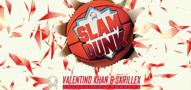 Valentino Khan & Skrillex – Slam Dunk