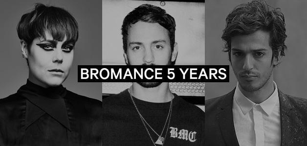 Bromance Records 5º Aniversario