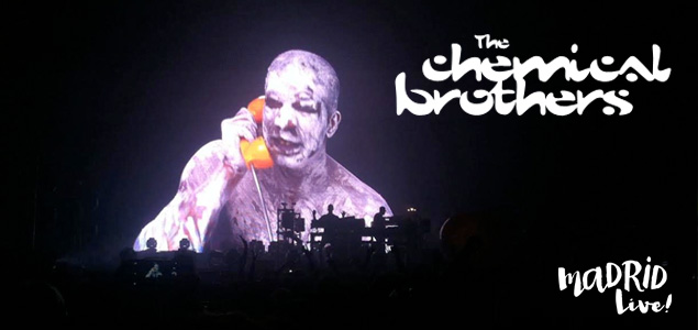 The Chemical Brothers vuelven a lucirse en Madrid