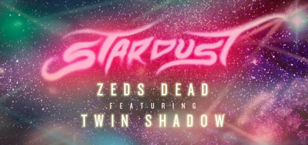 """Zeds Dead y Twin Shadow nos seducen con """"Stardust"""""""