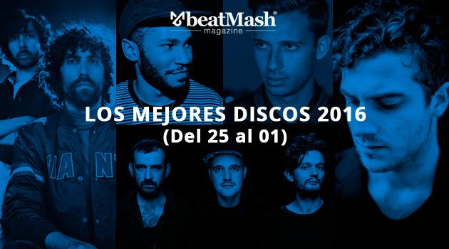 Los Mejores Discos de 2016 (Del 25 al 01)