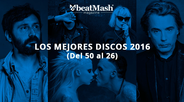 Los Mejores Discos de 2016 (Del 50 al 26)