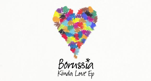"Ed Banger Records presenta Borussia ""Kinda Love EP"""