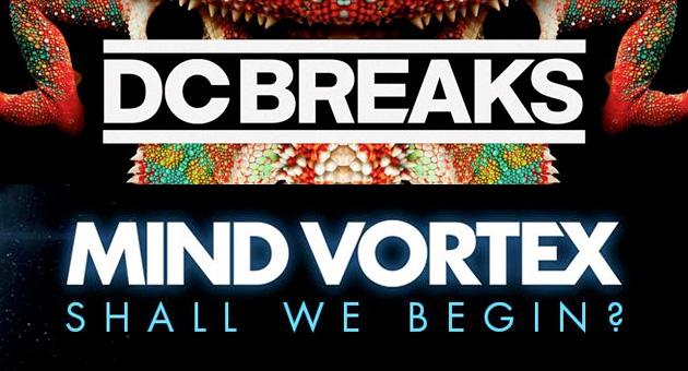 Nuevas canciones de DC Breaks y Mind Vortex