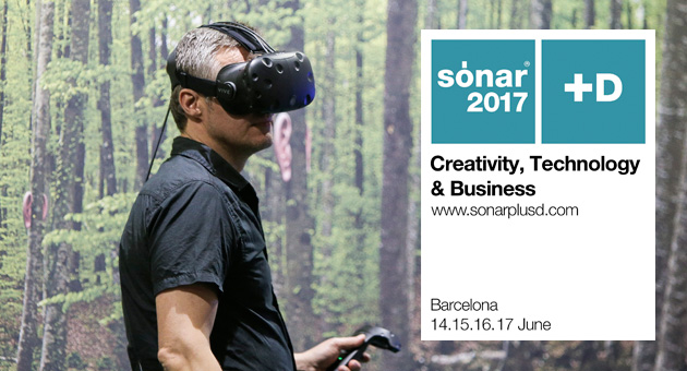 Sónar+D 2017 trae lo último en Inteligencia Artificial y Realidad Virtual
