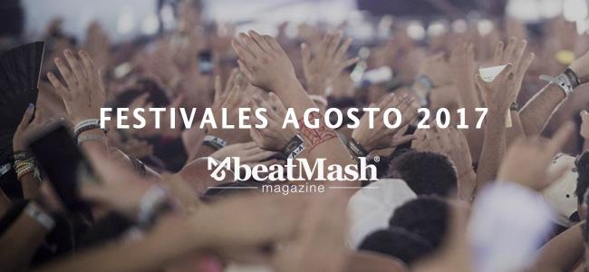 Festivales 2017 – Agosto
